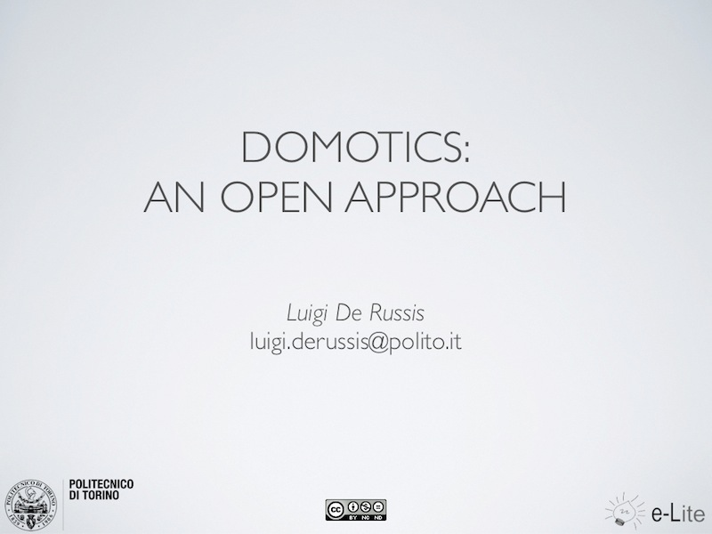 Domotics an open approach